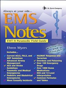 EMS Notes: EMT & Paramedic Field Guide