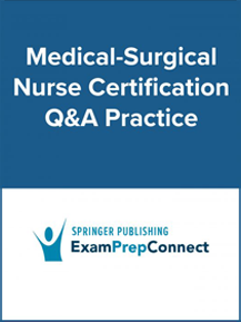Certified Medical Surgical Nurse Certification Q&A