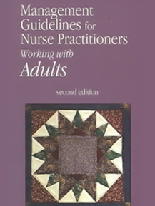 Management Guidelines for Nurse Practitioners Working with Adults