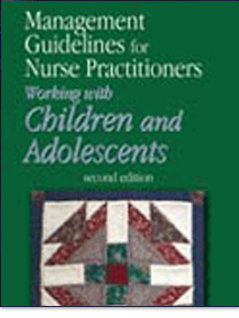 Management Guidelines for Nurse Practitioners Working with Children and Adolescents