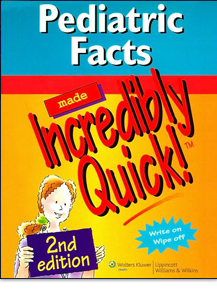 Pediatric Facts Made Incredibly Quick