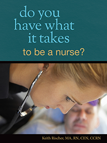 Do You Have What it Takes to Be a Nurse?
