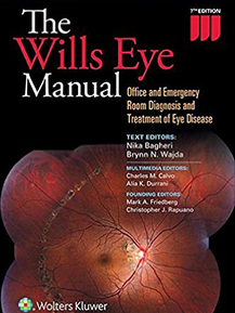 Wills Eye Manual: Office and Emergency Room Diagnosis and Treatment of Eye Disease