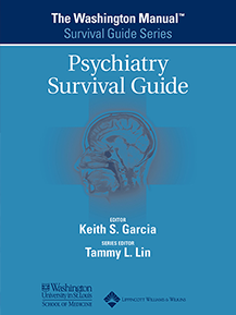 The Washington Manual® Psychiatry Survival Guide