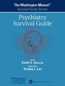 The Washington Manual® Psychiatry Survival Guide